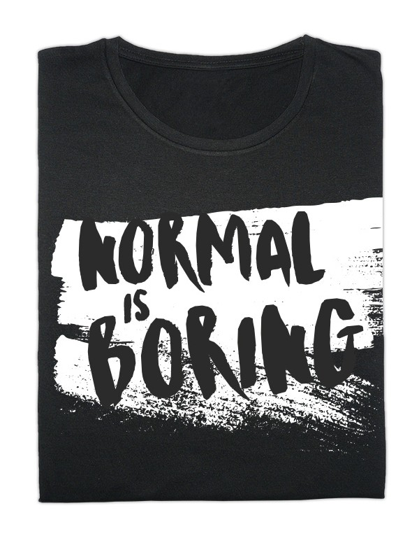 Camiseta Normal is boring
